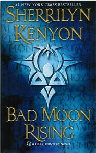 Bad-Moon-Rising-A-Dark-Hunter-Novel-by-Sherrilyn-Kenyon-2010-Paperback-Book