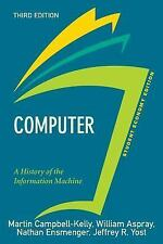 Computer, Student Economy Edition : A History of the Information Machine by...