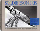 Soldiers on Skis: A Pictorial Memoir of the 10th Mountain Division by Bob Bishop, Flint Whitlock (Paperback, 1992)