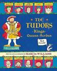 The Tudors: Kings, Queens, Scribes and Ferrets! by Marcia Williams (Hardback, 2015)