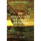 The Adventures of Captain Antonio: Book 1 by A. C. Allanby (Paperback, 2016)