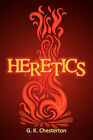 Heretics by G. K. Chesterton (Paperback, 2010)