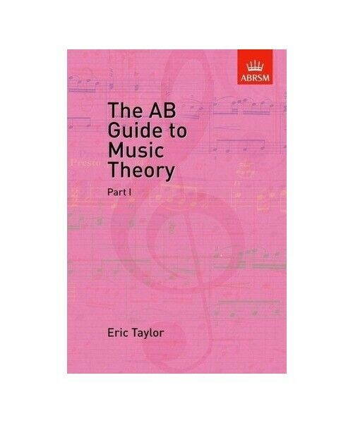 """Eric Taylor """"The AB Guide to Music Theory, Part I"""""""