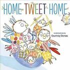 Home Tweet Home by Courtney Dicmas (Paperback, 2015)