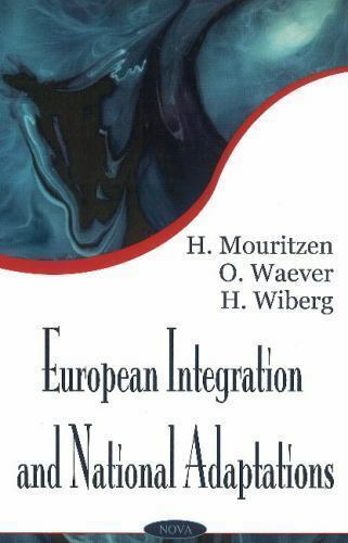 European Integration and National Adaptations : A Theoretical Inquiry