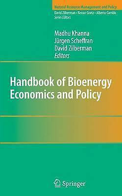 Handbook of Bioenergy Economics and Policy (Natural Resource Management and Pol