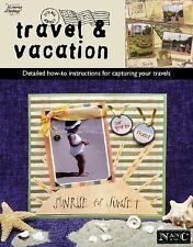 Its All About Travel & Vacation (Leisure Arts #3739) (Memories in the Making Scr