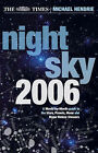 The  Times  Night Sky: 2006 by Michael Hendrie (Paperback, 2005)
