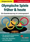 Olympische Spiele früher & heute von Friedhelm Heitmann (2012, Taschenbuch)