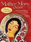Mother Mary Oracle: Protection Miracles & Grace of the Holy Mother by Alana Fairchild (Mixed media product, 2014)