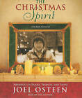 The Christmas Spirit: Memories of Family, Friends, and Faith by Joel Osteen (CD-Audio, 2010)