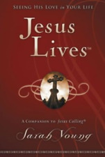 Jesus Lives Seeing His Love in Your Life by Sarah Young 9781400320943