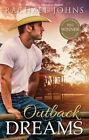 Outback Dreams by Rachael Johns (Paperback, 2014)