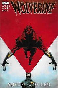 Wolverine-vs-The-X-Men-by-Aaron-Acuna-amp-Palo-2011-TPB-1st-Print-Marvel-OOP