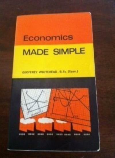 Economics: Made Simple (Made Simple Books),Geoffrey Whitehead- 0491017510