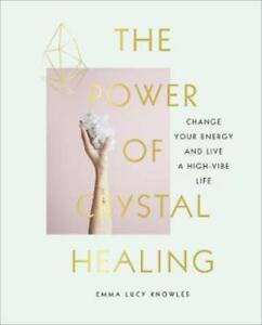 The Power of Crystal Healing 9781785038259
