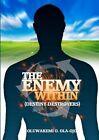 The Enemy Within by Oluwakemi O Ola-Ojo (Paperback / softback, 2012)