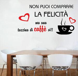Dove Comprare Stickers Murali.Wall Stickers Murali Non Si Puo Comprare La Felicita Caffe