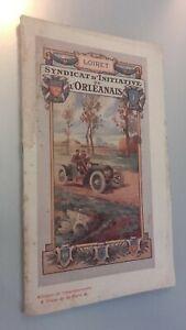 Guía Demuestra Syndicate De Iniciativa DE Orléanais 1911 + Carta Escondido ABE