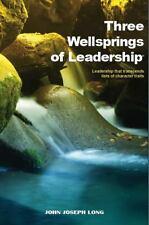 THREE WELLSPRINGS OF LEADERSHIP