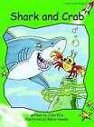 Shark and Crab: Early: Level 4 by Julie Ellis (Paperback, 2004)