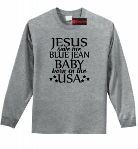 Details about Jesus Save Me Blue Jean Born USA LS T Shirt Country Music  Song Concert Tee Z1
