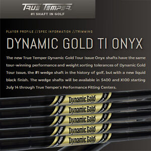 New-True-Temper-Dynamic-Gold-Tour-Issue-Black-Onyx-Wedge-Steel-Shaft-S400