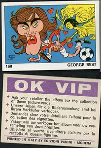George-BEST-Irlanda-del-Nord-Calcio-ed-PANINI-Nuovo-di-zecca-OK-VIP-RARO-1973