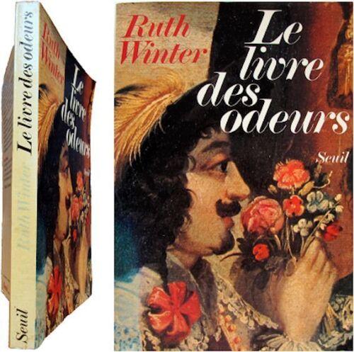 Le livre des odeurs 1978 Ruth Winter sens odorat parfum arôme nez