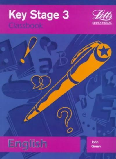 Key Stage 3 English Classbook (Key Stage 3 Classbooks),John Green