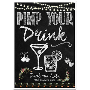 PERSONALISED chalkboard wedding Pimp your Drink sign poster PRINTABLE ONLY
