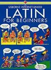 Latin for Beginners Language Guides by Angela Wilkes 9780746016381