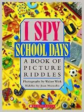 I Spy: I Spy School Days : A Book of Picture Riddles by Jean Marzollo (1995, Hardcover)