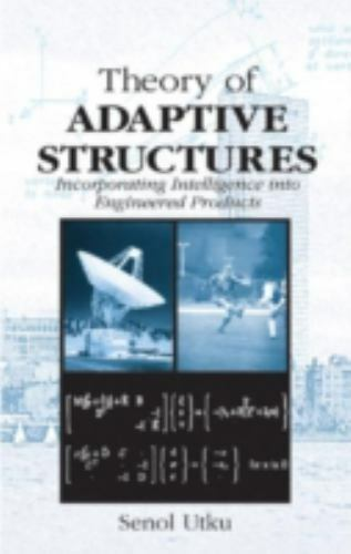 New Directions in Civil Engineering: Theory of Adaptive Structures :...