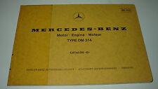 Ersatzteilkatalog Mercedes Unimog Motor OM 314 Stand Mai 1976!