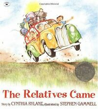 The Relatives Came by Stephen Gammell and Cynthia Rylant (1993, Picture Book, Reprint)