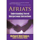 Afriats Understanding Forced Interpersonal Interactions 9781450263313