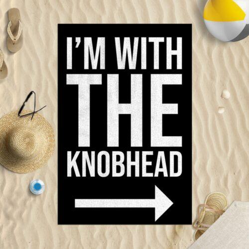 I/'m With The Knobhead Black Microfibre Beach Towel Funny Joke Gift Beach