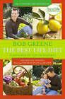 The Best Life Diet: Foreword by Oprah Winfrey by Bob Greene (Paperback, 2008)