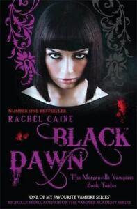 Like-New-Black-Dawn-The-Morganville-Vampires-Rachel-Caine-Paperback
