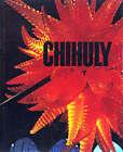 Chihuly by Donald B. Kuspit (Hardback, 1999)