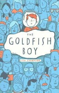Goldfish-Boy-by-Lisa-Thompson-9781407170992-Brand-New-Free-UK-Shipping