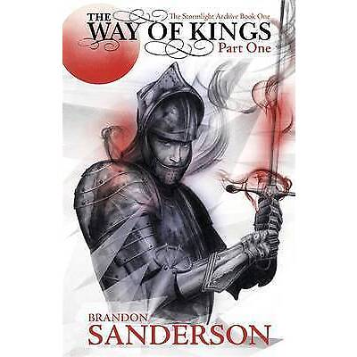 The Way of Kings: Part one by Brandon Sanderson