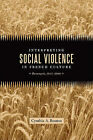 Interpreting Social Violence in French Culture: Buzancais, 1847-2008 by Cynthia A Bouton (Hardback, 2011)
