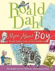 More about Boy: Roald Dahl's Tales from Childhood by Roald Dahl (Paperback / softback, 2009)
