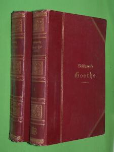 Goethe-Sein-Leben-und-seine-Werke-Dr-Albert-Bielschowsky-1904-Geb-53