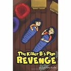 The Killer B's Plan Revenge by Joyce Holton Crawford (Paperback / softback, 2014)