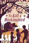 To Kill a Mockingbird by Harper Lee (Paperback, 2015)