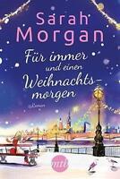 Für immer und einen Weihnachtsmorgen von Sarah Morgan (2016, Taschenbuch)