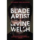 The Blade Artist by Irvine Welsh (Paperback, 2017)